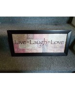 LIVE LAUGH LOVE FRAMED PICTURE WALL ART - $10.00