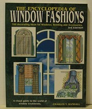 Encyclopedia of Window Fashions [Dec 01, 1992] Randall, Charles - $16.77