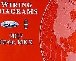 2007 FORD EDGE & LINCOLN MKX Electrical Wiring Diagram Shop Manual EWD OEM  - $11.88