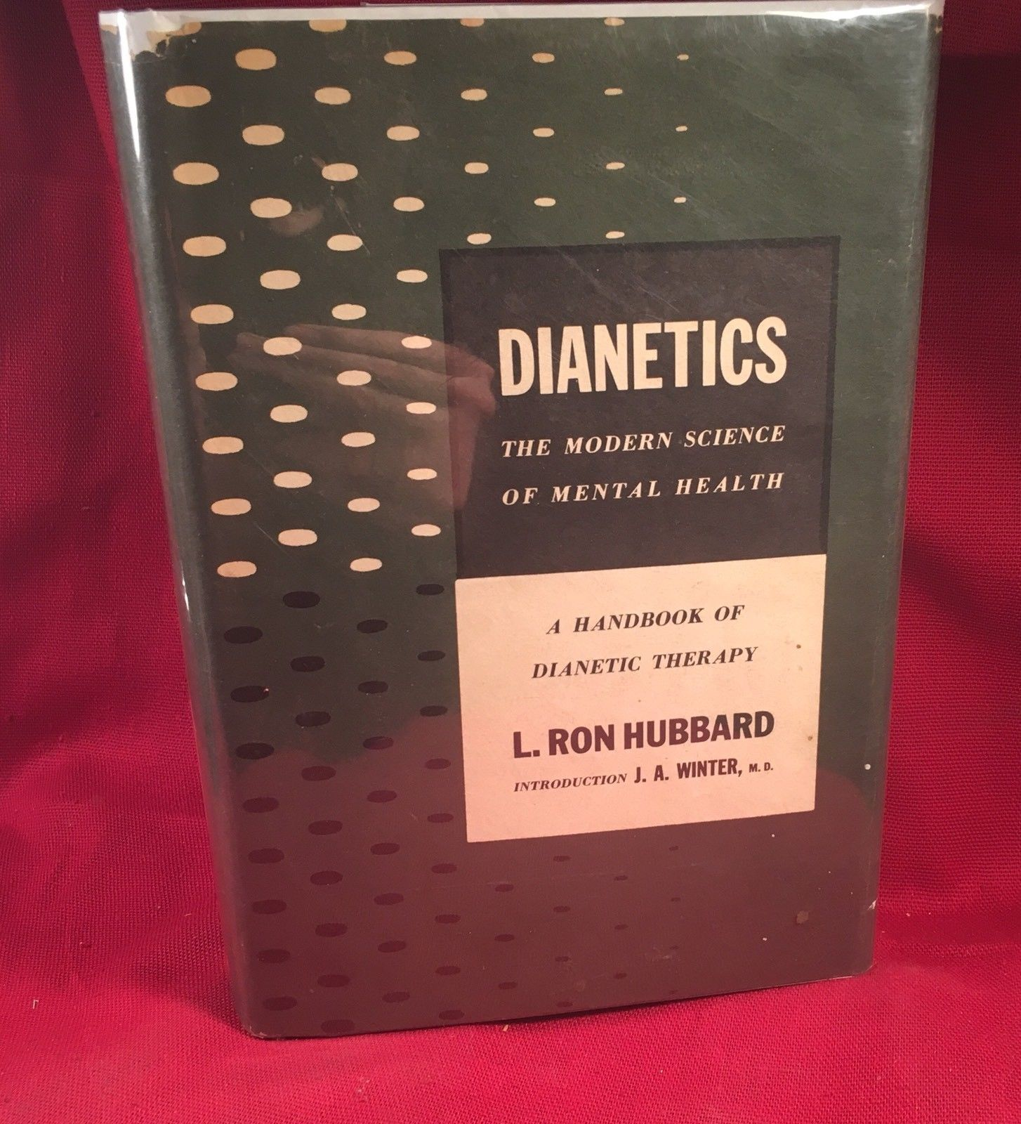 L. Ron Hubbard DIANETICS First edition First printing 1950, Dust Jacket.