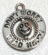 DON'T WORRY BEAD HAPPY FINE PEWTER PENDANT CHARM -17x20x4mm