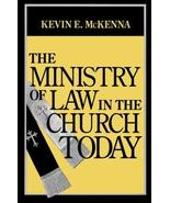 The Ministry of Law in the Church Today [Paperback] [Mar 01, 1999] McKen... - $19.79