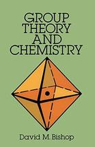 Group Theory and Chemistry (Dover Books on Chemistry) [Paperback] David ... - $7.59