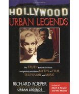 Hollywood Urban Legends: The Truth Behind All Those Delightfully Persist... - $12.00