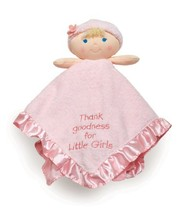 """Baby Dolls Thank Goodness for Little Girls Blanky & Plush Toy, 11"""" - $12.28"""