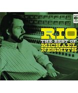 Michael Nesmith  (Rio Best Of Michael Nesmith)   - $8.98