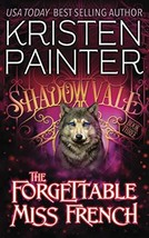 The Forgettable Miss French (Shadowvale) - $9,999.00
