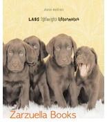 LABS Lightweights Littermates : Sharon Montrose - New Hardcover @ZB - $13.95