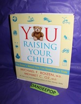 You - Raising Your Child : The Owner's Manual from First Breath to First... - $17.81