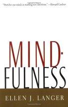 Mindfulness (A Merloyd Lawrence Book) Langer, Ellen J. - $1.83