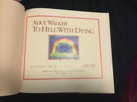 Hardcover First Edition Printing Illustrated To Hell With Dying by Alice Walker image 3