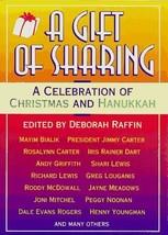 A Gift of Sharing: A Celebration of Christmas and Hanukkah Raffin, Deborah