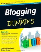 Blogging For Dummies [Jan 24, 2012] Gardner, Susannah and Birley, Shane - $9.86