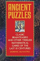 Ancient Puzzles: Classic Brainteasers and Other Timeless Mathematical Games of t image 2