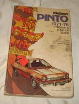Chilton's Pinto 1971-76 Repair & Tune-Up Guide - $24.50