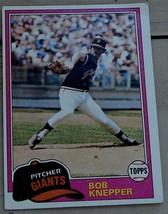 Bob Knepper, Giants,  1981  #279 Topps Baseball Card,  GOOD CONDITION - $0.99