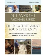 The New Testament You Never Knew Study Guide: Exploring the Context, Pur... - $11.87