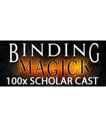 100X 7 SCHOLARS BIND AND BANISH ENEMIES EXTREME ADVANCED MASTER MAGICK  - $199.77