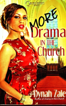 More Drama In The Church By Dynah Zale - $5.95