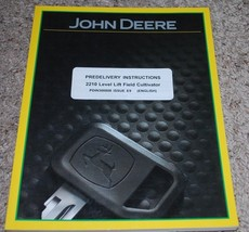 John Deere 2210 Level Lift Field Cultivator Predelivery Instructions PDI... - $14.80