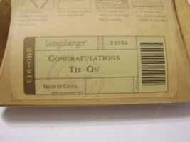 Congratulations TIE-ON By Longaberger Nip - Item No. 23064 . - $7.00