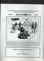 The Journal of the Emeryville Historical Society Spring 2013 Murder Race... - $1.18