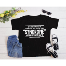 Syndrome Sarcastic Syndrome Adult Cool Graphic Gift Idea Humor Funny T-S... - $35.99+