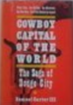 Cowboy Capitol Of The World, The Sage Of Dodge City Book by Samuel Carte... - $9.99