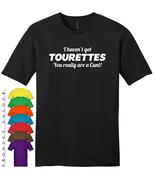 TOURETTES FUNNY SLOGAN Mens Gildan T-Shirt New - $19.50