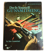 Do-It-Yourself GUNSMITHING Jim Carmichel (1978 2nd Printing ); Harper & Row - $15.79