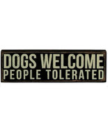 "Dogs Welcome People Tolerated Box Sign Primitives by Kathy 10"" x 3"" - $16.98"