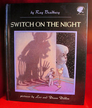 Ray Bradbury - SWITCH ON THE NIGHT 1st thus - SIGNED by Ray Bradbury and... - $147.00