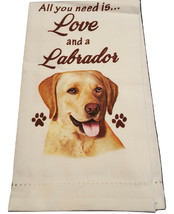 Labrador Kitchen Dish Towel Dog All You Need Is Love Yellow Lab Pet Cott... - $11.49