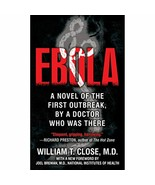 Ebola: A novel of the first outbreak, by a doctor who was there Close, W... - $10.30