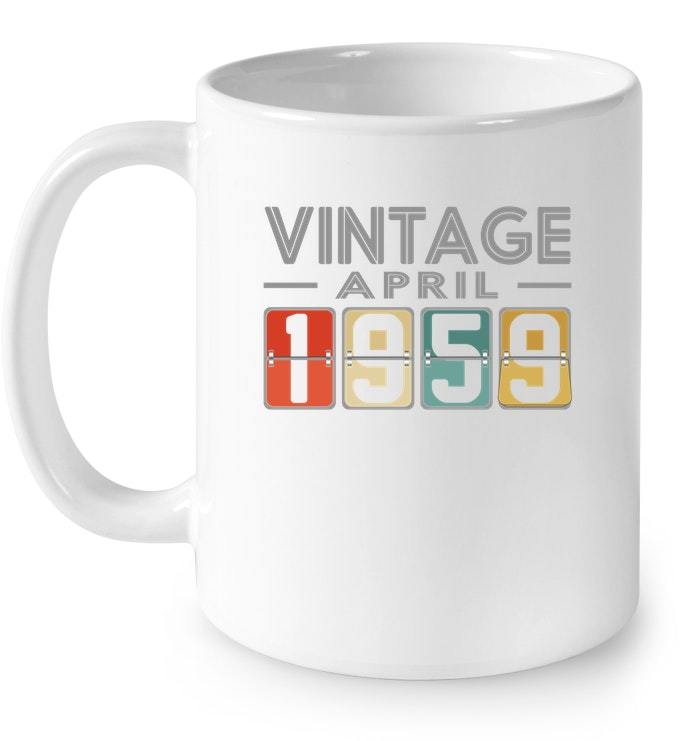 Retro Classic Vintage APRIL 1959 Aged 59 Years Old Being Gift Coffee Mug