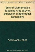Sets of Mathematics Teaching AIDS, Vol. 1 (Soviet Studies in Mathematics Educati