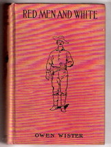Western Story RED MEN AND WHITE  by Owen Wister   4 Remington  glossies ... - $22.15