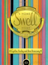 Home Swell Home Rowley, Cynthia and Rosenzweig, Ilene - $5.69
