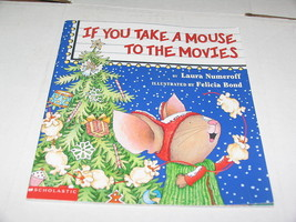If You Take A Mouse To The Movies Laura Numeroff Christmas 2000 Picture Book - $11.39