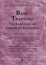 Basic Training: The Language of Corporate Education, Book 1 [Feb 01, 199... - $24.70