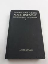 Taschenbuch Fur Den Maschinenbau Volume II 1941  - $71.24