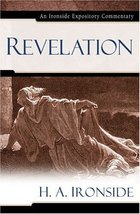 Revelation (Ironside Expository Commentaries) [Hardcover] Ironside, H. A. - $17.77
