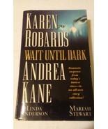 Wait Until Oscuro de Karen Robards; Andrea Kane Libro de Bolsillo - $8.70