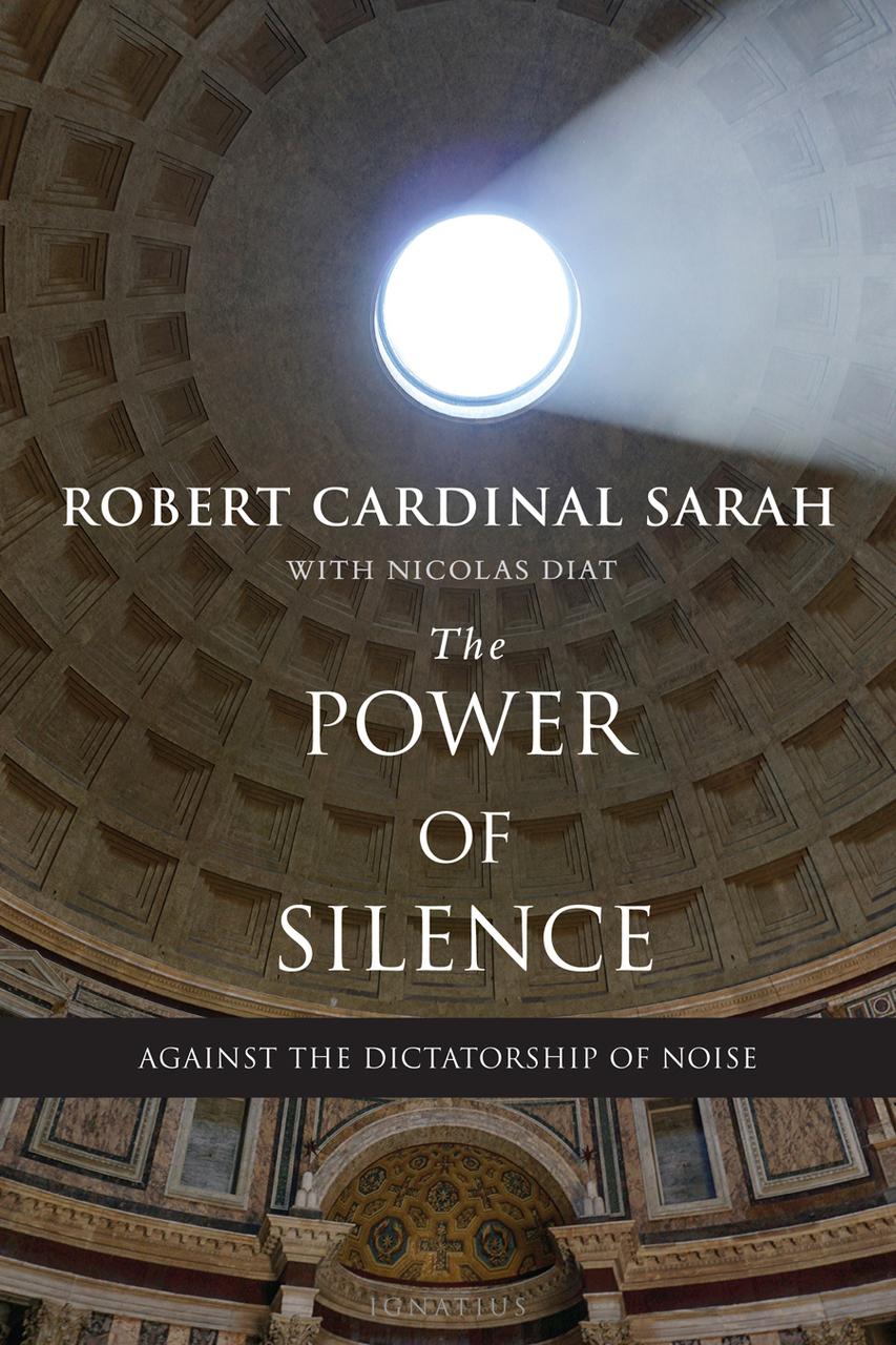 The power of silence   book by robert cardinal sarah with nicolas diat