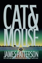 Cat and Mouse (Alex Cross Novels) [Hardcover] Patterson, James - $1.98