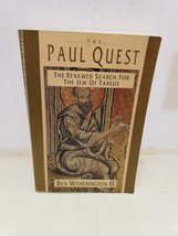 The Paul Quest: The Renewed Search for the Jew of Tarsus Ben Witheringto... - $6.86