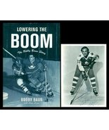 Lowering the Boom: The Bobby Baun Story Bob Baun and Anne Logan - $24.82