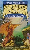 The Star Scroll (Dragon Prince, Book 2) Rawn, Melanie - $1.80