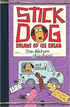 Stick Dog: Stick Dog Dreams of Ice Cream 4 by Tom Watson (2015, Hardcover) - $6.92
