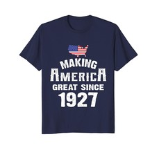 Dad Shirts - Make America Great Since 1927 91st Year Old 91 Birthday Gif... - $19.95+